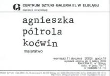 Agnieszka Półrola-Koćwin: malarstwo – zaproszenie na wystawę