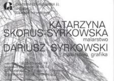 Katarzyna Skorus-Syrkowska i Dariusz Syrkowski: malarstwo i grafika – zaproszenie na wystawę