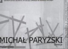 Michał Paryżski: malarstwo – zaproszenie na wystawę