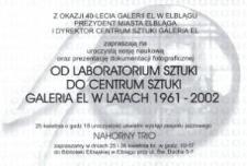 Od Laboratorium Sztuki do Centrum Sztuki. Galeria EL w latach 1961–2002 – zaproszenie na sesję naukową