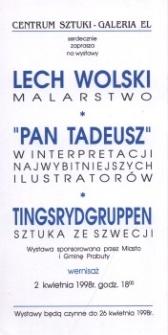 """Lech Wolski: malarstwo, """"Pan Tadeusz"""" w ilustracji, Tingsrydgruppen: sztuka ze Szwecji – wystawy w Galerii EL"""