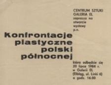 Konfrontacje plastyczne Polski Północnej – zaproszenie na wystawę