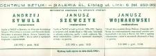 Andrzej Sywula, Janusz Szewczyk, Janusz Wojnarowski: malarstwo – zaproszenie na wystawy