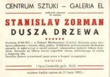 """Stanislav Zorman: """"Dusza drzewa"""" – zaproszenie na wystawę"""