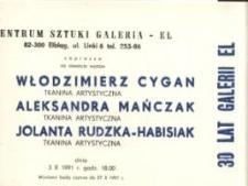 Włodzimierz Cygan, Aleksandra Mańczak, Jolanta Rudzka-Habisiak: tkanina artystyczna – zaproszenie na wystawy
