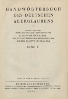 Handwörterbuch des deutschen Aberglaubens. Band 5