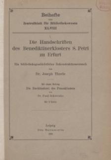 Die Handschriften des Benediktinerklosters S. Petri zu Erfurt : ein bibliotheksgeschichtlicher Rekonstruktionsversuch