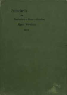 Zeitschrift des Deutschen und Österreichischen Alpenvereins, Jahrgang 1904, Bd.XXXV