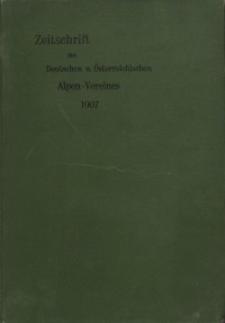 Zeitschrift des Deutschen und Österreichischen Alpenvereins, Jahrgang 1907, Bd.XXXVIII