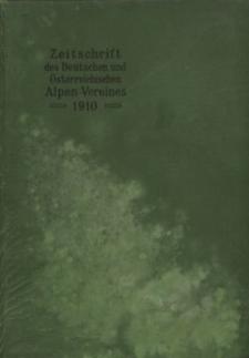 Zeitschrift des Deutschen und Österreichischen Alpenvereins, Jahrgang 1910, Bd.XLI