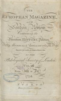 The European Magazine. Vol. XXVI, Juli, 1794