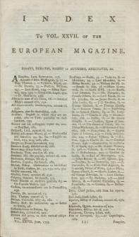 Index: The European Magazine. Vol. XXVII, 1795