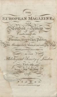 The European Magazine. Vol. XXIX, Januar, 1796