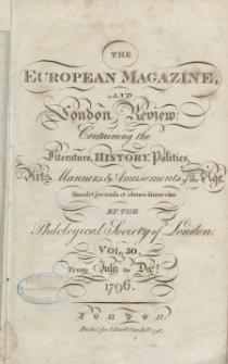 The European Magazine. Vol. XXX, Juli, 1796