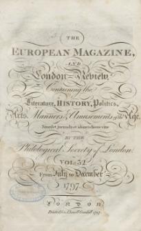The European Magazine. Vol. XXXII, Juli, 1797
