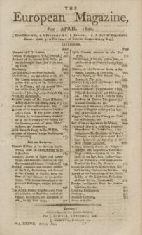 The European Magazine. Vol. XXXVII, April, 1800