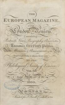 The European Magazine. Vol. XXXVIII, Juli, 1800