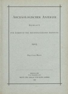 Archäologischer Anzeiger : Beiblatt zum Jahrbuch des Archäologischen Instituts, 1905, H. 3