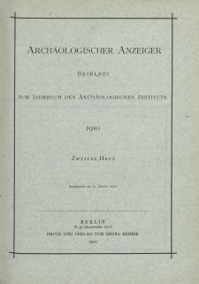 Archäologischer Anzeiger : Beiblatt zum Jahrbuch des Archäologischen Instituts, 1910, H. 2
