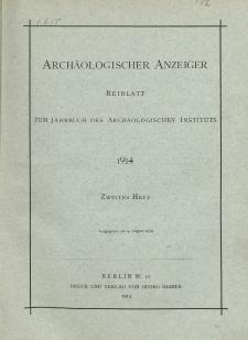 Archäologischer Anzeiger : Beiblatt zum Jahrbuch des Archäologischen Instituts, 1914, H. 2