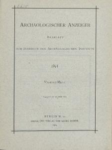 Archäologischer Anzeiger : Beiblatt zum Jahrbuch des Archäologischen Instituts, 1914, H. 4