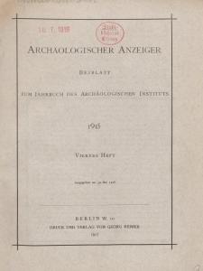 Archäologischer Anzeiger : Beiblatt zum Jahrbuch des Archäologischen Instituts, 1915, H. 4