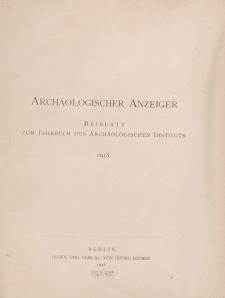 Archäologischer Anzeiger : Beiblatt zum Jahrbuch des Archäologischen Instituts, 1918, H. 1-2