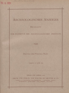 Archäologischer Anzeiger : Beiblatt zum Jahrbuch des Archäologischen Instituts, 1922, H. 3-4