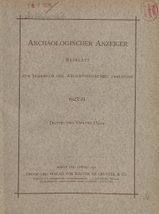 Archäologischer Anzeiger : Beiblatt zum Jahrbuch des Archäologischen Instituts, 1923/24, H. 3-4
