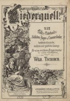 Liederquell : 252 Volks-,Vaterlands-,Soldaten-,Jäger u. Commerslieder…