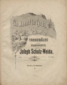 Ein Abend in Tyrol. Op. 98.