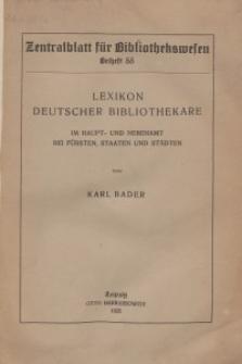 Lexikon deutscher Bibliothekare im Haupt- und Nebenamt bei Fürsten, Staaten und Städten