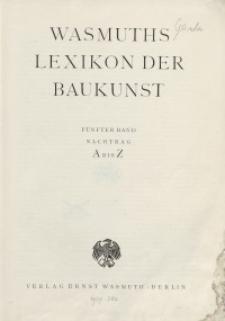 Wasmuth Lexikon der Baukunst. Bd. 5: Nachtrag A-Z