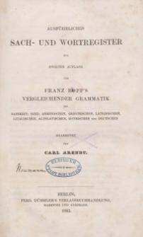 Ausführliches Sach- und Wortregiser zur zweiten Auflage von Franz Bopp's vergleichender Grammatik des Sanskrit…Register