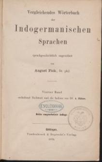 Vergleichendes Wörterbuch der indogermanischen Sprachen. Dritte Auflage: Bd. 4