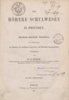 Das Höhere Schulwesen in Preussen: Historisch-stattistische Darstellung...Bd. 1.