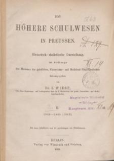 Das Höhere Schulwesen in Preussen: Historisch-stattistische Darstellung...Bd. 2.