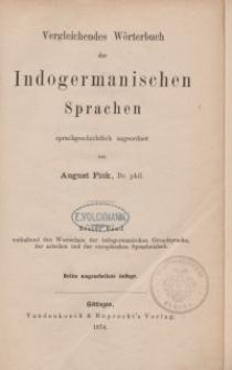 Vergleichendes Wörterbuch der indogermanischen Sprachen. Dritte Auflage: Bd. 1