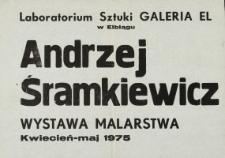 Andrzej Śramkiewicz - Wystawa Malarstwa w Laboratorium Sztuki Galeria El w Elblągu - afisz