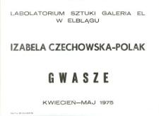 Izabela Czechowska-Polak - Wystawa Gwaszy w Laboratorium Sztuki Galeria El w Elblągu - afisz