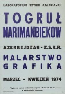 Malarstwo i Grafika Togruła Narimanbiekowa; Wystawa w Laboratorium Sztuki Galeria El w Elblągu - afisz