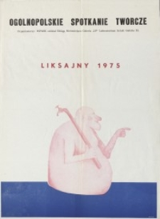 Liksajny 75 - Pij Wodę Tylko ze Źródła, Ogólnopolskie Spotkania Twórcze - plakat I