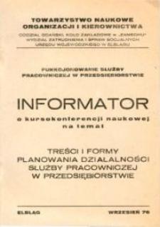Informator o kursokonferencji naukowej - Treści i Formy Planowania Działalności Służby Pracowniczej w Przedsiębiorstwie