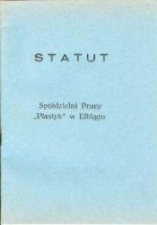 """Statut Spółdzielni Pracy """"Plastyk"""" w Elblągu - broszura"""