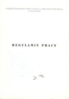 Regulamin Pracy Przedsiębiorstwa Handlu Wewnętrznego w Elblągu - broszura