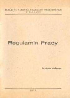 Regulamin Pracy Elbląskiej Fabryki Urządzeń Okrętowych w Elblągu - biuletyn