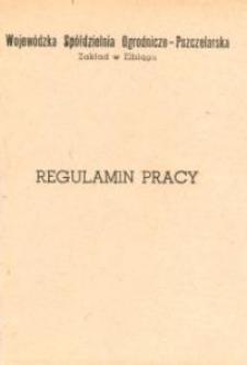 Regulamin Pracy Wojewódzkiej Spółdzielni Ogrodniczo-Pszczelarskiej - biuletyn