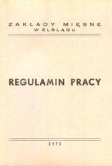 Regulamin Pracy Zakładów Mięsnych w Elblągu - biuletyn