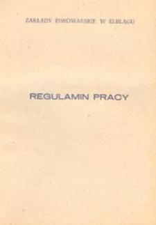 Regulamin Pracy Zakładów Piwowarskich w Elblągu - broszura