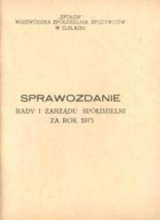 """Sprawozdanie Rady i Zarządu Spółdzielni """"Społem"""" Za Rok 1975 - biuletyn"""
